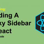 building-sticky-sidebar-in-react