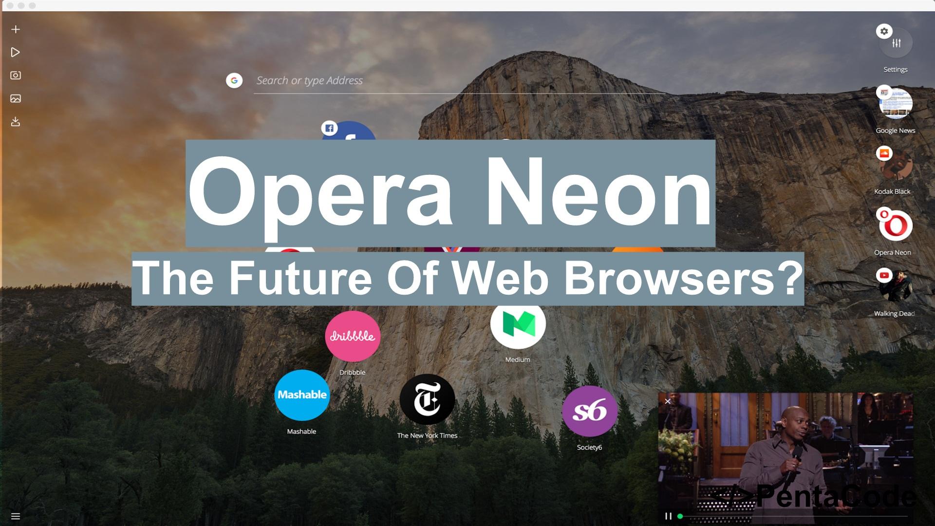Opera Neon: Hands On | PentaCode
