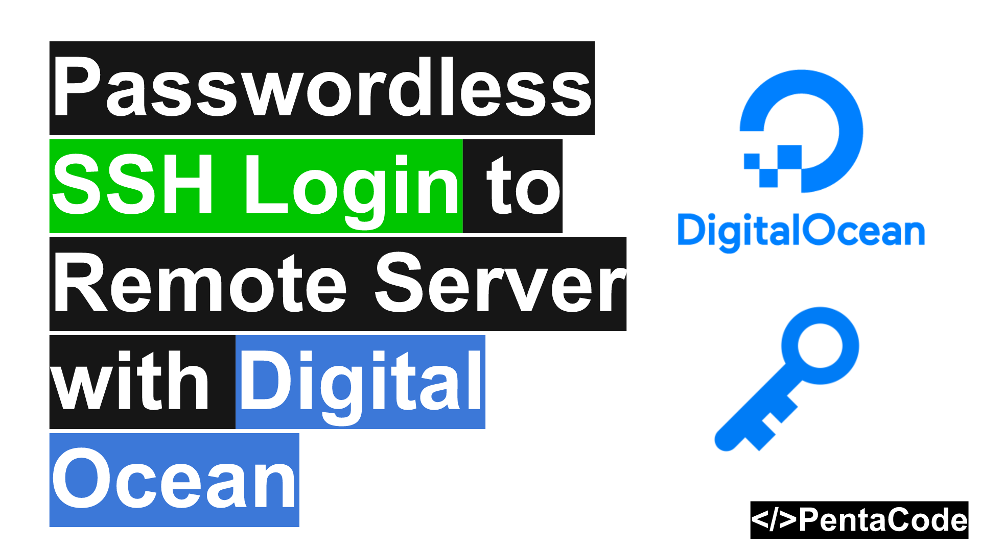 Passwordless SSH Login to Remote Server with Digital Ocean | PentaCode
