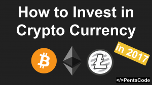 How To Invest in Crypto Currency (Bitcoin, Ethereum) In 2017