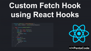 Custom Fetch Hook with React Hooks